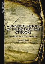 A Universal History of the Destruction of Books: From Ancient Sumer to-ExLibrary