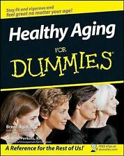 Healthy Aging for Dummies by Brent Agin and Sharon Perkins (2008, Paperback)