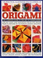The Practical Illustrated Encyclopedia of Origami: The Complete Guide To The Ar