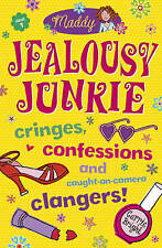 Carrie Bright Maddy: Jealousy Junkie Very Good Book