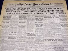 1946 SEPT 21 NEW YORK TIMES - WALLACE OUSTED, STARTS A FIGHT FOR PEACE - NT 875