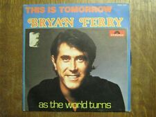 BRYAN FERRY 45 TOURS BELGIQUE THIS IS TOMORROW+