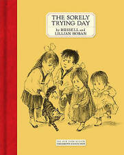 The Sorely Trying Day (New York Review Books Children's Collection),Hoban, Russe