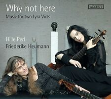 Ford / Perl / Heuman - Why Not Here - Music For Two Lyra Viols [New CD]