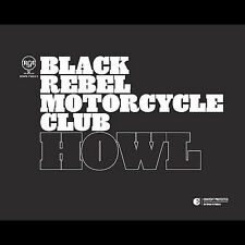 Howl by Black Rebel Motorcycle Club (CD, Aug-2005, Red Ink Records) Disc Only