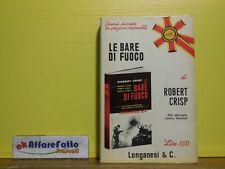 L 3.744 LIBRO LE BARE DI FUOCO DI ROBERT CRISP 1970