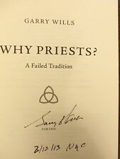 """Why Priests? A Failed Tradition Garry Wills """"SIGNED DATED & NYC"""" 2013 HB 1ST/1ST"""