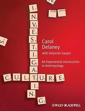 Investigating Culture : An Experiential Introduction to Anthropology 2nd Edition