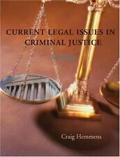 Current Legal Issues in Criminal Justice: Readings