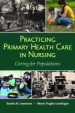 4DAYS DELIVERY - Practicing Primary Health Care in Nursing by Sandra B. Lewenson