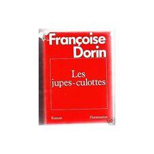 LES JUPES CULOTTES de Françoise DORIN