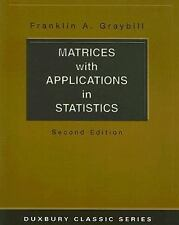 Matrices with Applications in Statistics by Franklin A. Graybill (2001,...