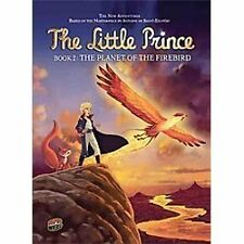 The Planet of the Firebird (The Little Prince)-ExLibrary