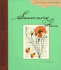 Souvenirs de Fleurs; A Comprehenisve Journal on Flower Pressing Keepsake Book