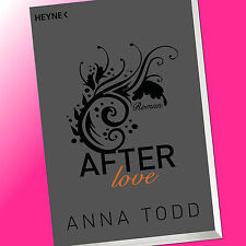 ANNA TODD | AFTER love (Band 3) | Erotischer Roman (Buch)