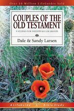 Couples of the Old Testament (Lifeguide Bible Studies) by Larsen, Dale, Larsen,