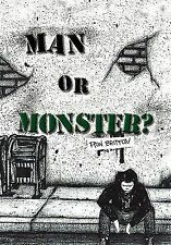 Man or Monster? by Ron Britton (2010, Paperback)