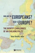 Who Are the Europeans? What Is Europe? : The Identity Challenges of an...