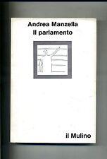Andrea Manzella # IL PARLAMENTO # Il Mulino 1977