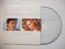 MARC LAVOINE / CLAIRE KEIM : JE NE VEUX QU'ELLE ♦ CD SINGLE PORT GRATUIT ♦