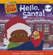 Hello, Santa!: A Lift-the-Flap Story (Little Bill)-ExLibrary