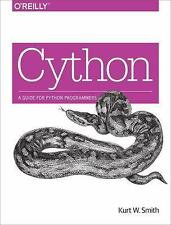 Cython by Kurt W. Smith (2015, Paperback)