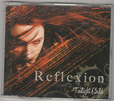 REFLEXION - twilight child CD single