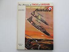 TANGUY ET LAVERDURE 1967 TBE POUR L'HONNEUR DES COCARDES