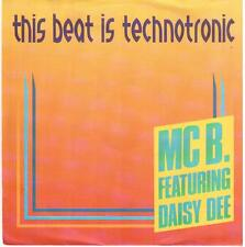 "502-06  7"" Single: MC B. feat. Daisy Dee - This Beat Is Technotronic"