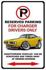1971 1972 Dodge Charger Muscle Car No Parking Sign NEW