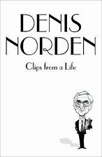 Clips from a Life by Denis Norden (2008, Hardcover)