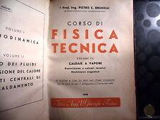 CORSO DI FISICA TECNICA - PIETRO BRUNELLI - VOLUME III - CALDAIE A VAPORE - 1948