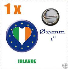 Badge Ø25mm Pays de l'europe des 28, drapeau en forme de coeur IE IRLANDE