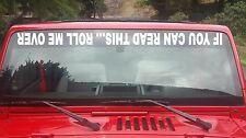 If You Can Read This Roll Me Over decal sticker window banner windshield 32 inch
