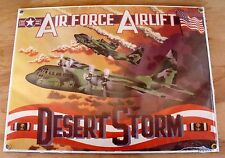 New Ande Rooney Porcelain AIR FORCE AIRLIFT DESERT STORM Sign Made USA C-130