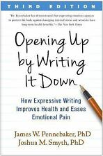 Opening up by Writing It Down : How Expressive Writing Improves Health and...