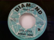 "RONNIE DOVE ""KISS AWAY / WHERE IS THE WORLD"" 45"