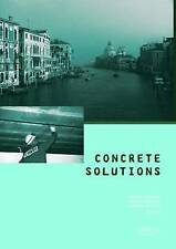 Concrete Solutions, , Very Good, Hardcover