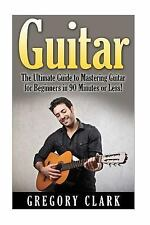 Guitar - Guitar for Beginners - Guitar Lessons - Guitar Cords - Guitar Theory...