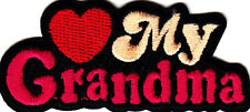 """""""LOVE (HEART) MY GRANDMA""""/Iron On Embroidered Patch,Grandparents,Words,Love"""