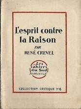 RARE EO N° RENÉ CREVEL +  TCHELICHEW : L'ESPRIT CONTRE LA RAISON