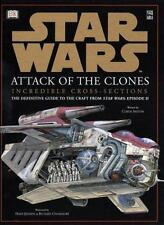 STAR WARS Attack Of The Clones Incredible Cross-Sections (Definitive Guide) HC