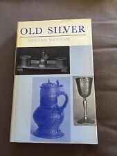 "1964 ""OLD SILVER FOR MODERN SETTINGS"" ILLUSTRATED HARDBACK BOOK"