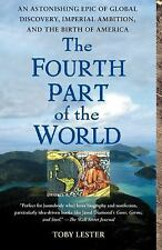 The Fourth Part of the World: An Astonishing Epic of Global Discovery, Imperial