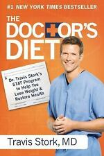 The Doctor's Diet: Dr. Travis Stork's STAT Program to Help You Lose Weight &...