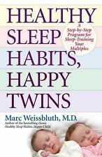 Healthy Sleep Habits, Happy Twins: A Step-by-Step Program for Sleep-Tr-ExLibrary