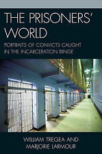 The Prisoners' World: Portraits of Convicts Caught in the Incarceration Binge...