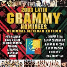 2003 Latin Gramy Nominees  Regional Mexican Editon   BRAND NEW -SEALED  CD
