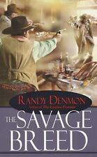 The Savage Breed by Denmon, Randy