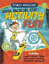 Totally Awesome Big Book of Activity Fun!